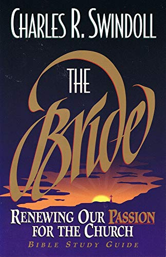 9780310201052: The Bride: Renewing Our Passion For The Church (Bible Study Guide)