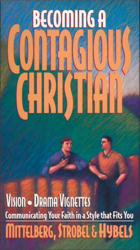 9780310201694: Becoming a Contagious Christian: Communicating Your Faith in a Style That Fits You [Vhs] [Import USA]