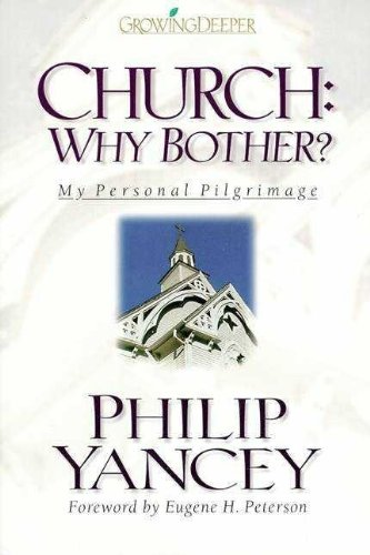 9780310202004: Church: Why Bother?
