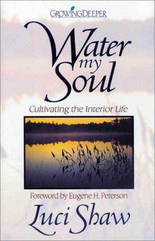 9780310202028: Water My Soul
