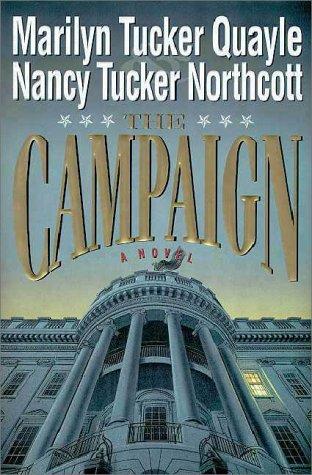9780310202318: The Campaign: A Novel