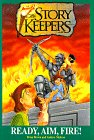 9780310203346: Ready, Aim, Fire! (The Storykeepers Easy Reader Series, Book 4)
