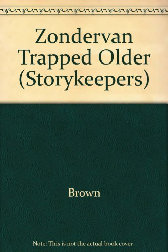 9780310203520: Trapped! (Storykeepers)