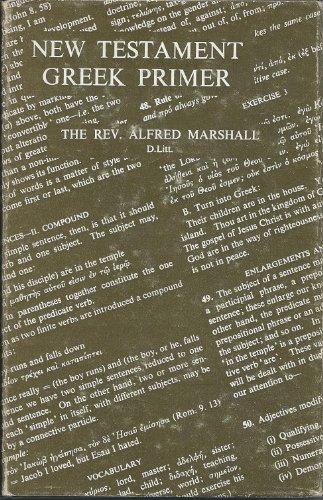 New Testament Greek Primer: Alfred Marshall
