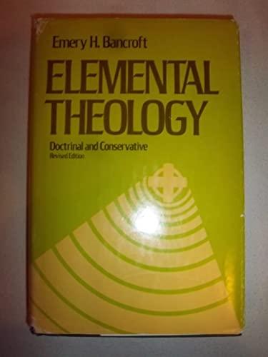9780310204602: Elemental Theology
