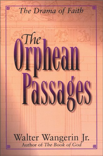 9780310205685: The Orphean Passages: The Drama of Faith