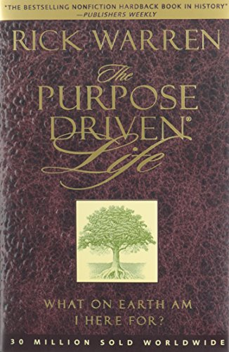The Purpose Driven Life: Rick Warren