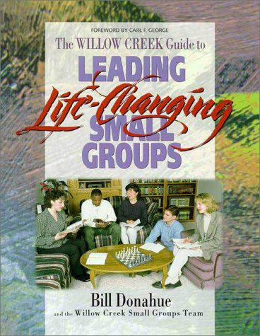 9780310205951: Leading Life-Changing Small Groups