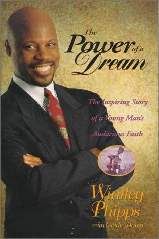 9780310206620: Power of a Dream: The Inspiring Story of a Young Man's Audacious Faith
