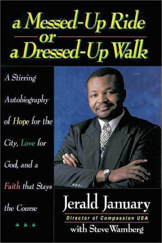 A Messed-Up Ride or a Dressed-Up Walk: Jerald January