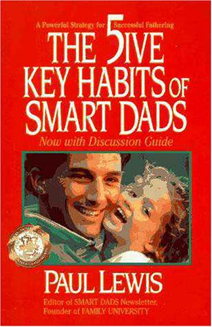 9780310206675: The Five Key Habits of Smart Dads: A Powerful Strategy for Successful Fathering