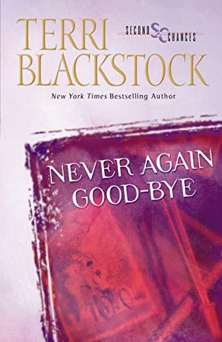 Never Again Good-Bye: Blackstock, Terri