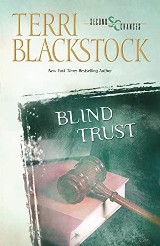 Blind Trust (Second Chances): Blackstock, Terri