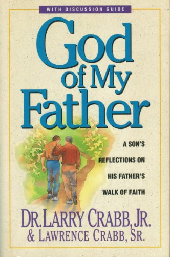 9780310207634: God of My Father: A Son's Reflections on His Father's Walk of Faith
