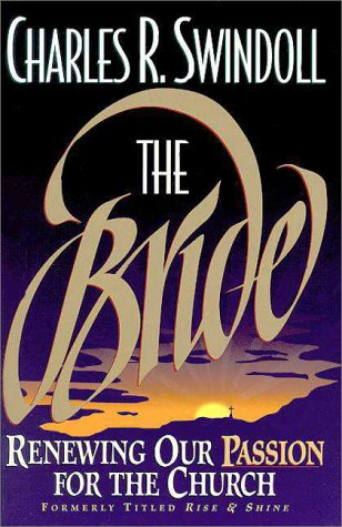 9780310207641: The Bride: Renewing Our Passion for the Church