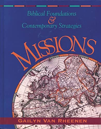 9780310208099: Missions: Biblical Foundations and Contemporary Strategies