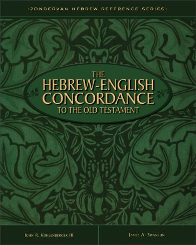 The Hebrew-English Concordance to the Old Testament (9780310208396) by John R. Kohlenberger III; James A. Swanson