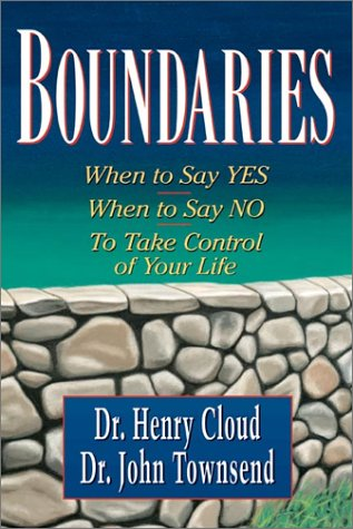 9780310209744: Boundaries: When to Say Yes, When to Say No to Take Control of Your Life