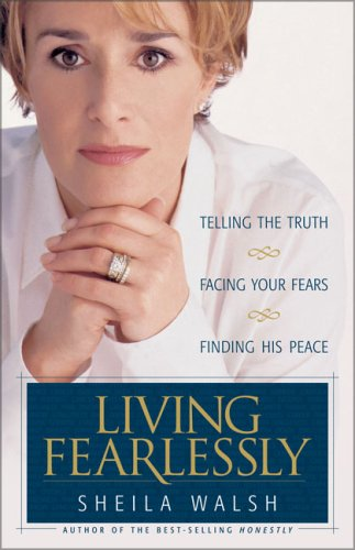 9780310209768: Living Fearlessly