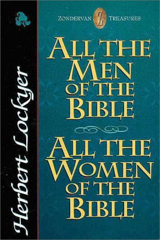 9780310209966: All the Men of the Bible , All the Women of the Bible