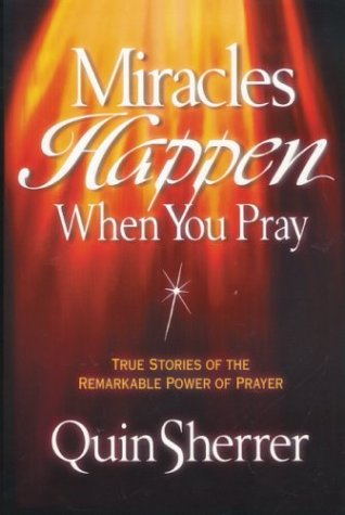 9780310209973: Miracles Happen When You Pray