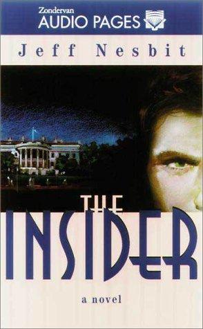 9780310209980: The Insider: A Novel