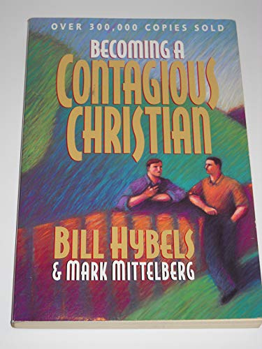 9780310210085: Becoming a Contagious Christian