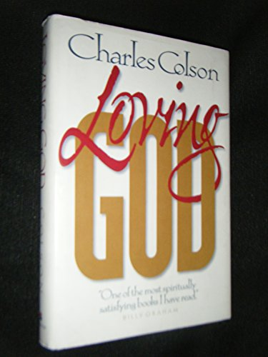 9780310210672: Loving God