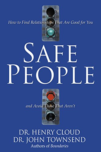 9780310210849: Safe People: How to Find Relationships That Are Good for You and Avoid Those That Aren't