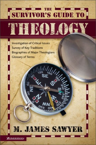 Survivor's Guide to Theology, The: Sawyer, M. James