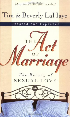 9780310212003: The Act of Marriage: The Beauty of Sexual Love
