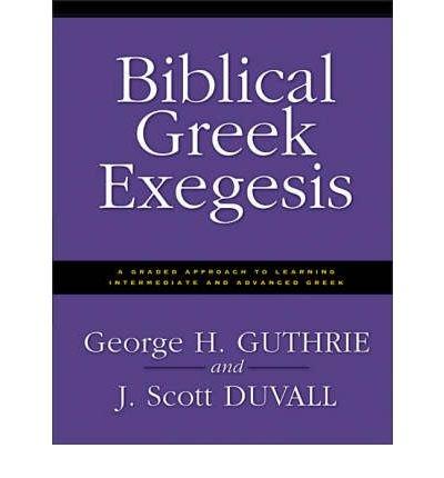 9780310212386: Biblical Greek Exegesis