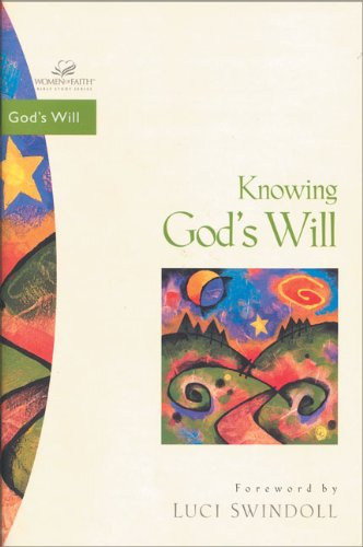Knowing God's Will (0310213398) by Mullins, Traci