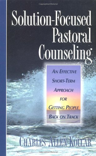 9780310213468: Solution-Focused Pastoral Counseling