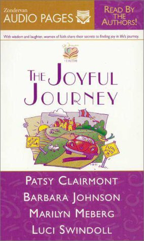 Joyful Journey (0310214548) by Johnson, Barbara; Swindoll, Luci