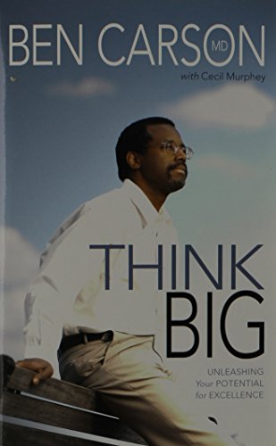 9780310214595: Think Big: Unleashing Your Potential for Excellence
