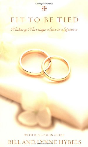 9780310214656: Fit to Be Tied: Making Marriage Last a Lifetime