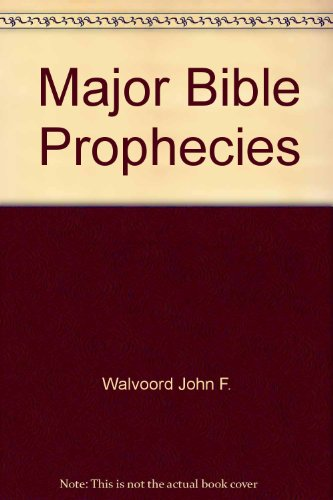 9780310214878: Major Bible Prophecies