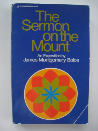 The Sermon on the Mount: An Exposition