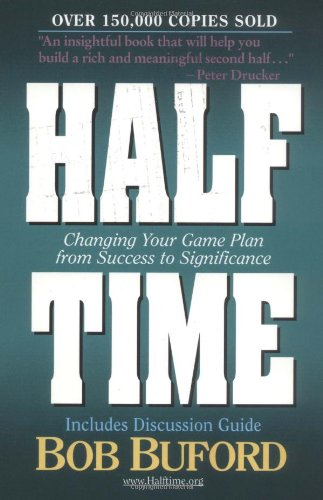 9780310215325: Halftime: Changing Your Game Plan from Success to Significance