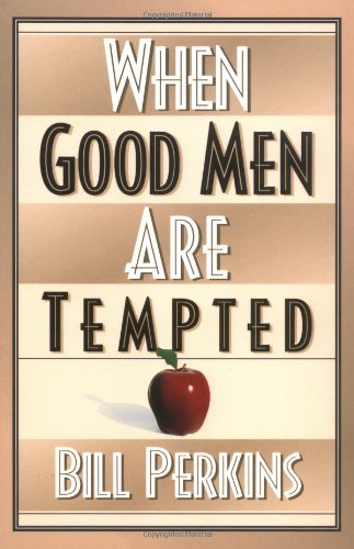 9780310215660: When Good Men Are Tempted