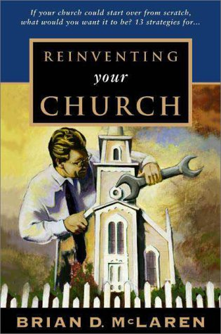9780310216544: Reinventing Your Church