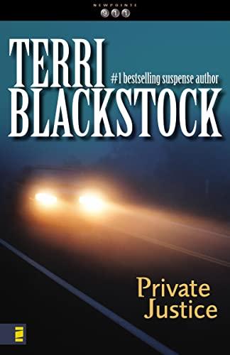 9780310217572: Private Justice (Newpointe 911, Book 1)