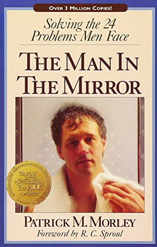 9780310217688: The Man In The Mirror: Solving the 24 Problems Men Face