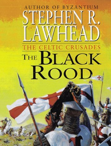 9780310217831: The Black Rood (Celtic Crusades)