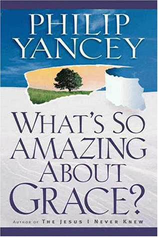9780310218623: What's So Amazing About Grace