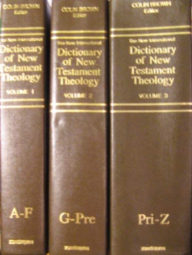 The New International Dictionary of New Testament Theology, Vol. II
