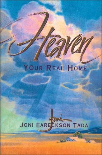 9780310219194: Heaven: Your Real Home