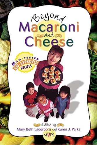9780310219781: Beyond Macaroni and Cheese