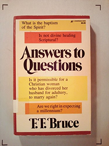 Answers to Questions: Bruce, F. F.